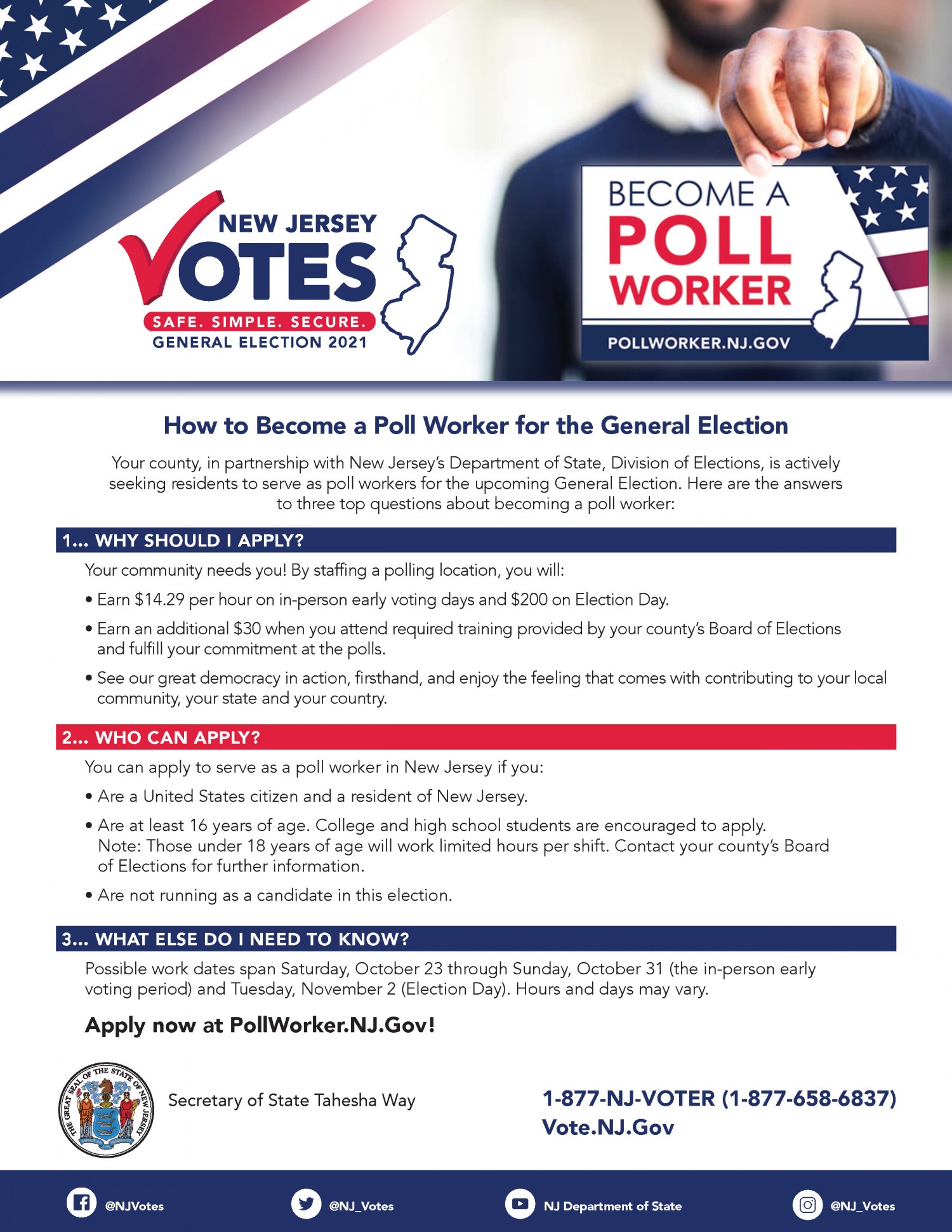 How to become a poll worker. Contact 1-877-658-6837